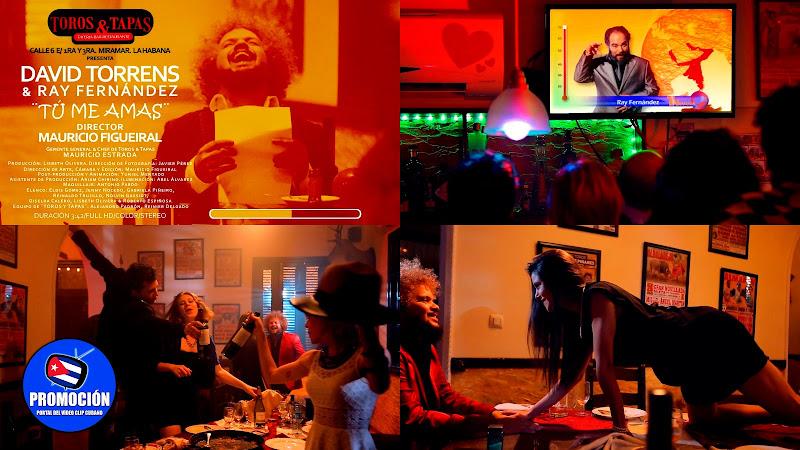 David Torrens & Ray Fernández - ¨Tú me amas¨ - Videoclip - Director: Mauricio Figueiral. Portal Del Vídeo Clip Cubano. Música cubana. Canción. Cuba.