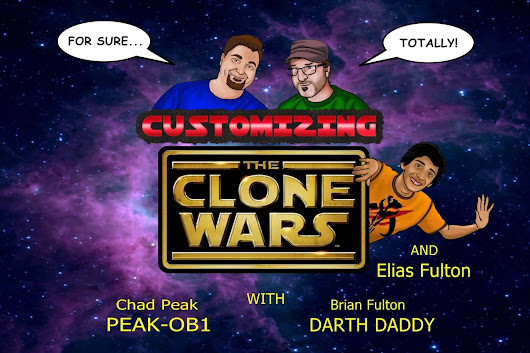 """CUSTOMIZING THE CLONE WARS"" - EPISODE 53"