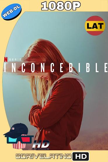 Inconcebible (2019) Temporada 01 NF WEB-DL 1080p Latino-Ingles MKV