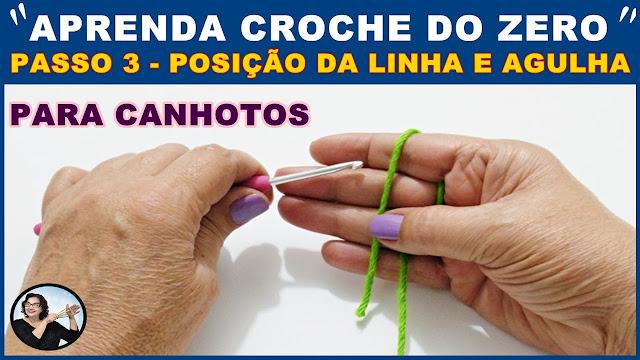 AULA DE CROCHÊ PARA INICIANTES CANHOTOS - APRENDA CROCHÊ DO ZERO EM 5 PASSOS