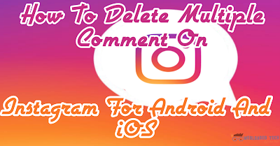 How to delete multiple Instagram comments at once on iOS?