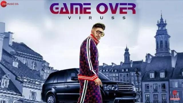 Game Over Lyrics | Viruss | Ullumanati