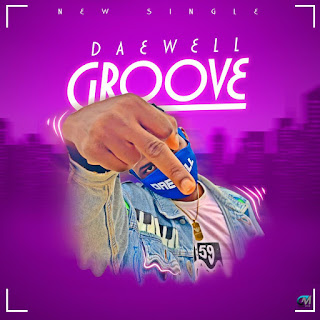https://www.wavyvibrations.com/2019/08/music-daewell-groove-audio-video.html