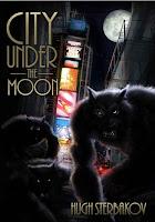 City Under The Moon by Hugh Sterbakov