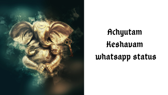 Shri krishna whatsapp status (achyutam keshavam whatsapp video)