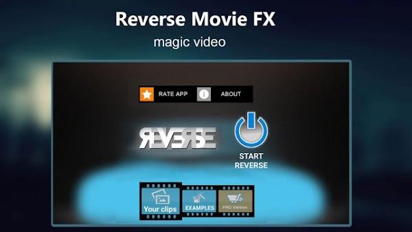 Reverse Movie FX - magic video 1.4.0.31 | Unlocked