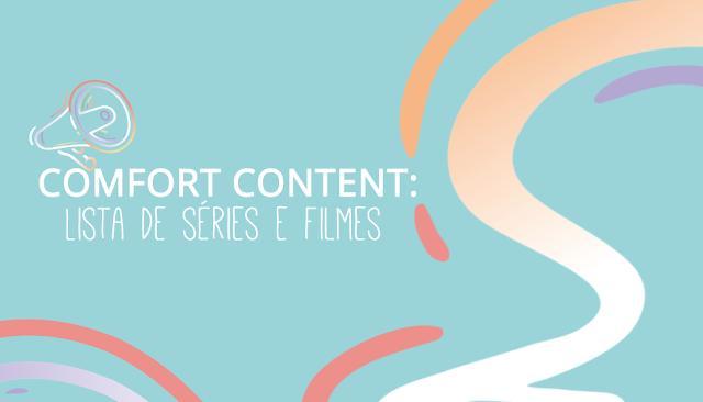 Comfort Content: Lista de séries e filmes