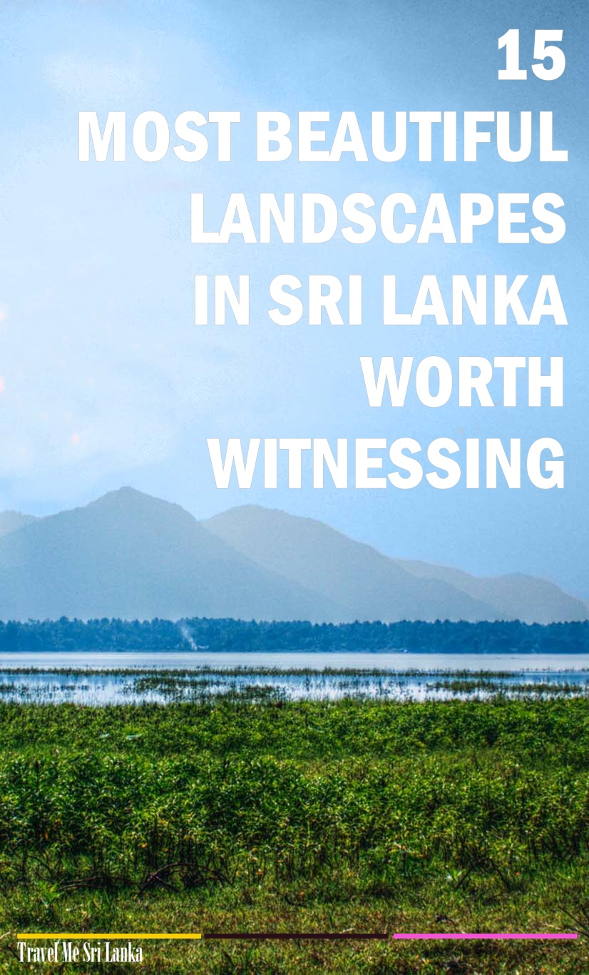 Srilanka holiday 15 Most beautiful landscapes in Sri Lanka worth witnessing