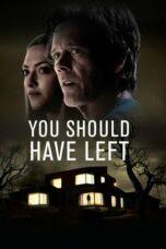 You Should Have Left (2020)