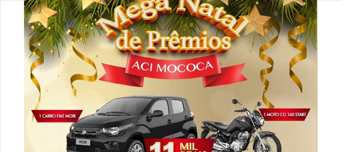 Promoção ACI Mococa Natal 2019 - 50 Mil em Prêmios Carro, Moto e Vales-Compras