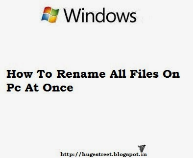 How To Rename All Files on PC at Once