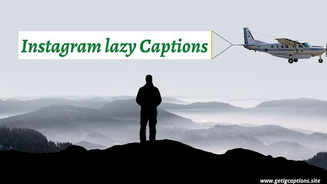 Lazy Captions,Instagram Lazy Captions,Lazy Captions For Instagram