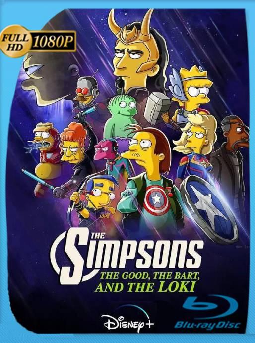 Los Simpson: El Bueno, El Bart y el Loki (2021) WEB-DL 1080p Latino [GoogleDrive] Ivan092
