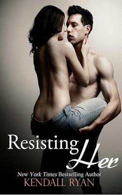 Resisting Her – Kendall Ryan