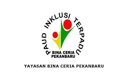 Lowongan Kerja Pekanbaru Yayasan Bina Ceria September 2021