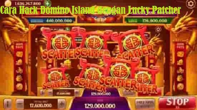 Cara Hack Domino Island dengan Lucky Patcher