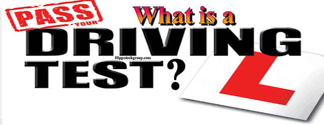 What is a Driving Test?