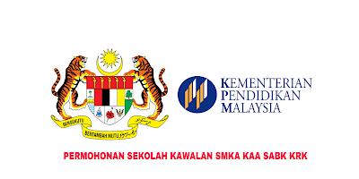 Permohonan Sekolah Kawalan 2020 SMKA KAA SABK KRK