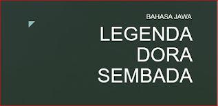 Legenda Dora Sembada Materi Bahasa Jawa Kelas 8 SMPN 3 Mojogedang