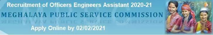 Meghalaya PSC Officer Engineer Vacancy recruitment 2020-21