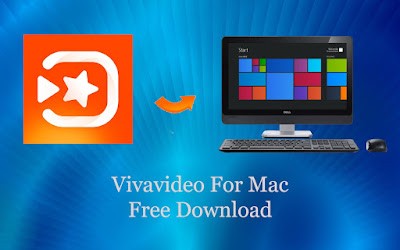 viva video for mac pc