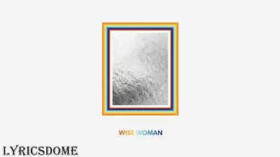 Wise Woman Lyrics - Jason Mraz