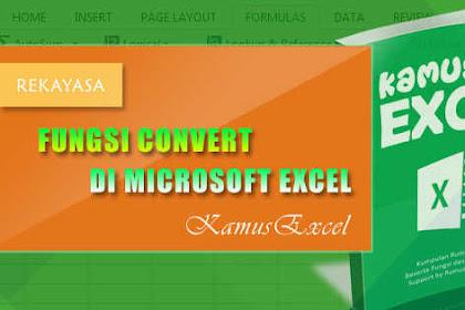 Rumus CONVERT (Fungsi CONVERT) di Microsoft Excel