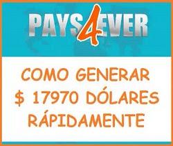 Pays4ever, Genera Dinero Rápidamente