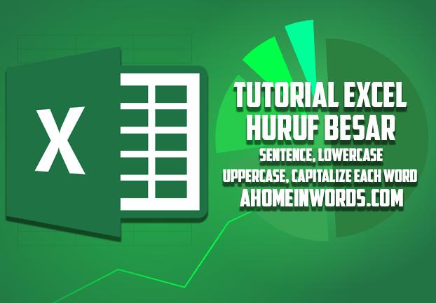 Cara Mudah Membuat Tulisan Menjadi Besar Di Excel Dan Word