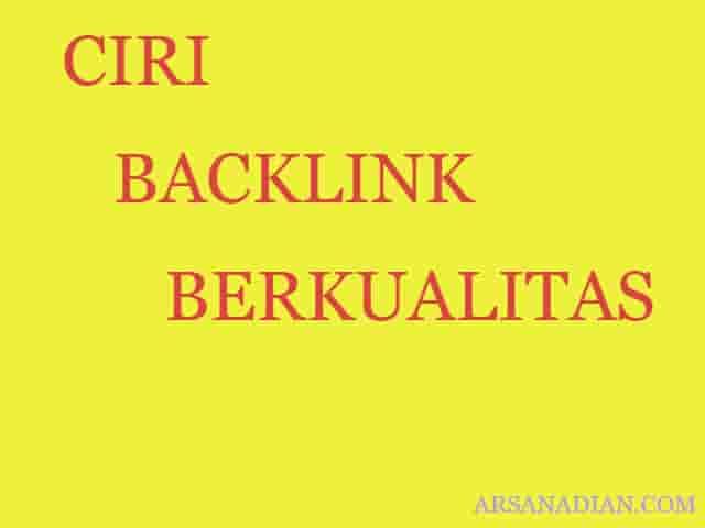 5 Ciri Backlink Yang Berkualitas