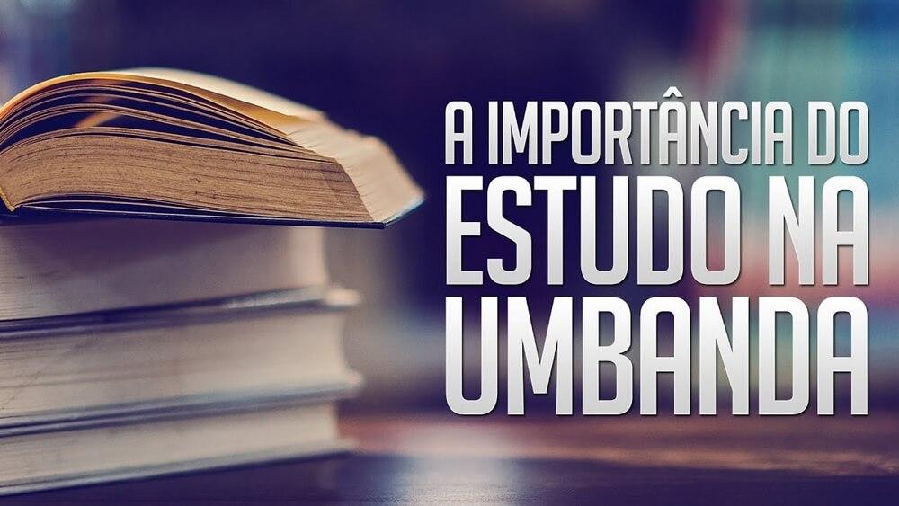A Importância do Estudo na Umbanda