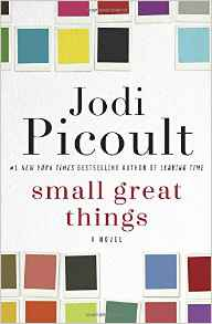 https://www.amazon.com/Small-Great-Things-Jodi-Picoult/dp/0345544951/ref=sr_1_1?s=books&ie=UTF8&qid=1487894330&sr=1-1&keywords=small+great+things