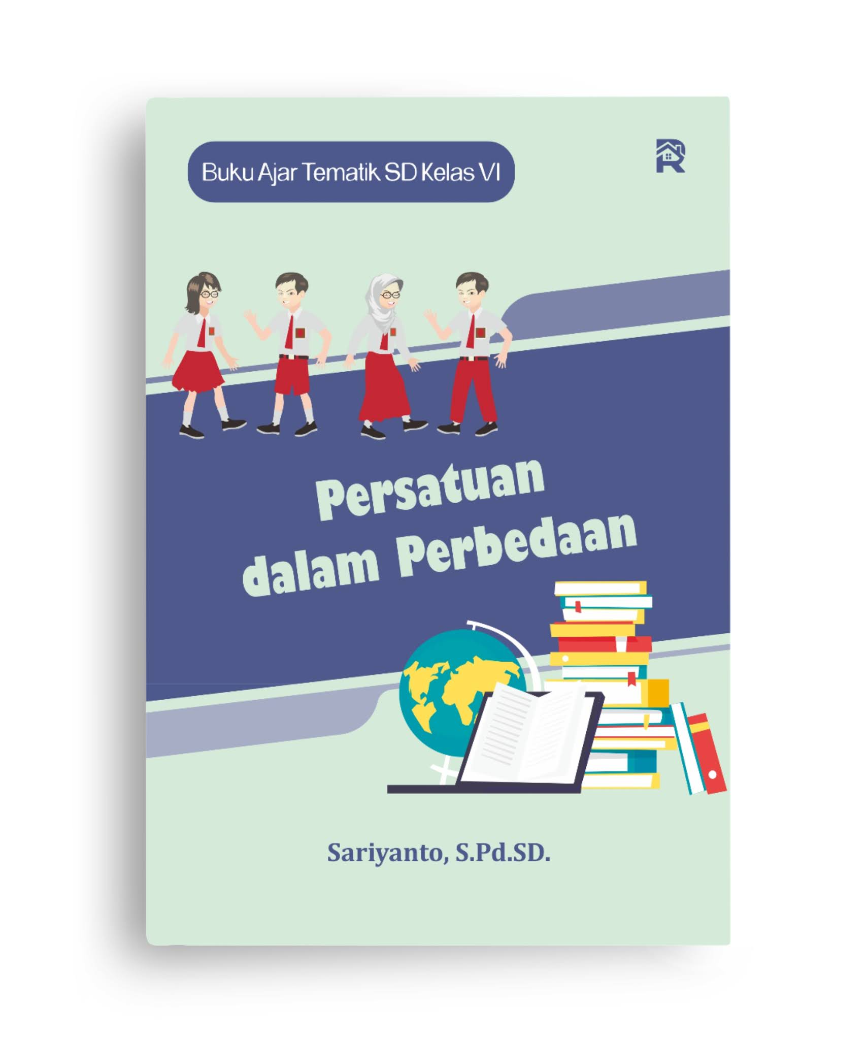 Persatuan dalam Perbedaan (Buku Ajar Tematik SD Kelas VI)