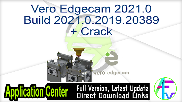 Vero Edgecam 2021.0 Build 2021.0.2019.20389 + Crack