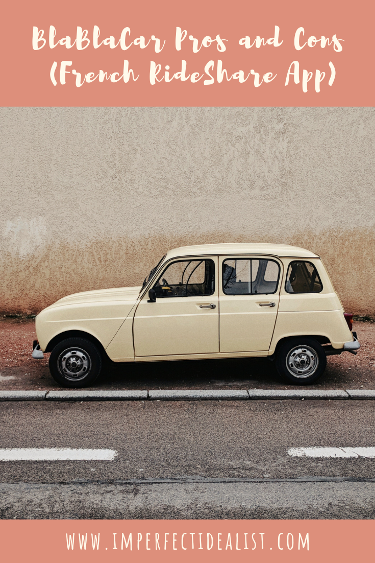 Pros and Cons of BlaBlaCar (French Rideshare App) | imperfect idealist