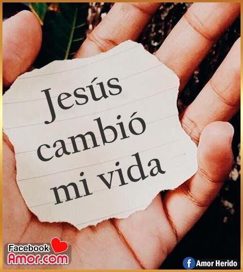 Jesús cambio mi vida frases