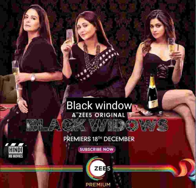 Black Widow full Web series download Filmyzilla Filmywap Filmyhit hd 720p high quality