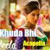Khuda Bhi (Ek Paheli Leela) Acapella