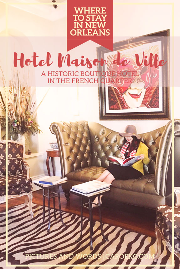 Where to Stay in New Orleans Hotel Maison de Ville