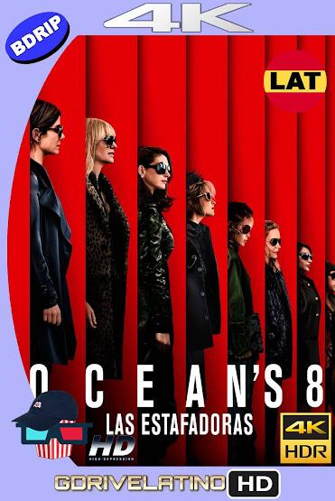 Ocean's 8: Las Estafadoras (2018) BDRip 4K HDR Latino-Ingles MKV