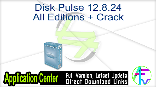 Disk Pulse 12.8.24 All Editions + Crack