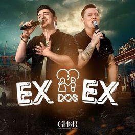 Ex Dos Ex – George Henrique e Rodrigo