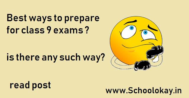 class 9 preparation
