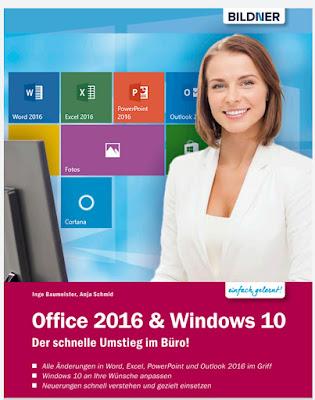Office 2016 und Windows 10: Der schnelle Umstieg im Buro