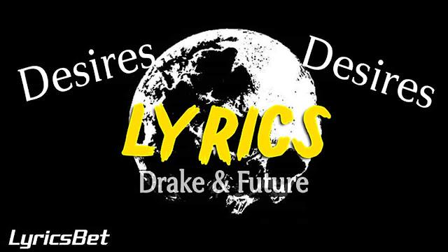 Desires Lyrics