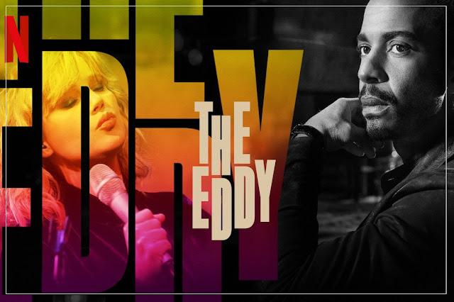 the-eddy-netflix
