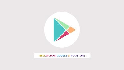 beli aplikasi google play