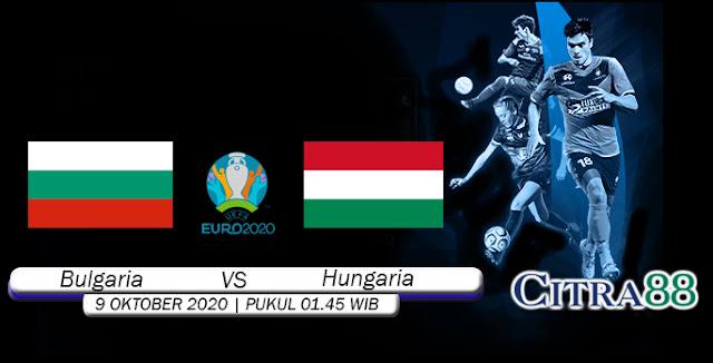 Prediksi Bola Bulgaria Vs Hungaria 9 Oktober 2020