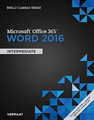 [Free ebook]Microsoft Office 365 & Word 2016: Intermediate (Shelly Cashman Series) by Misty E. Vermaat