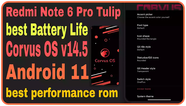 Redmi Note 6 Pro Tulip Corvus OS v14.5   Official   Android 11